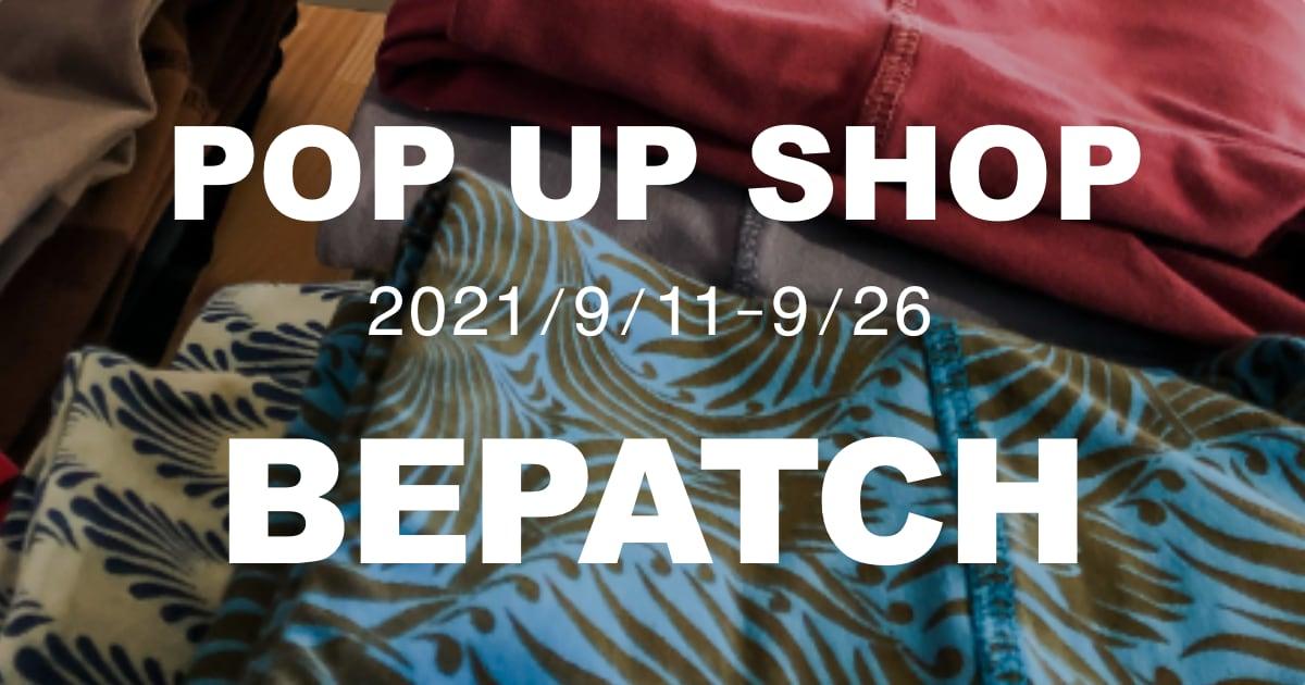 bepatch,pop up shop
